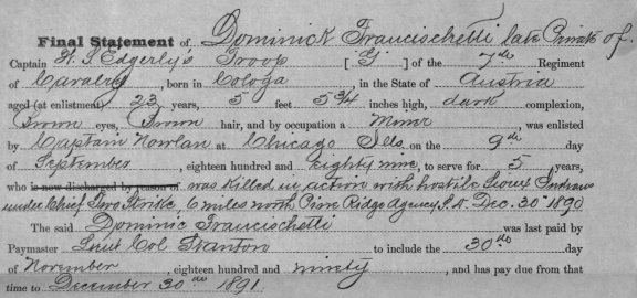 Final Statement of Private Dominick Franceschetti prepared by Captain Myles Moylan on 3 February 1891.[3]