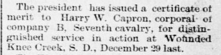 Corporal Capron was issued a Certificate of Merit in June 1891.[2]