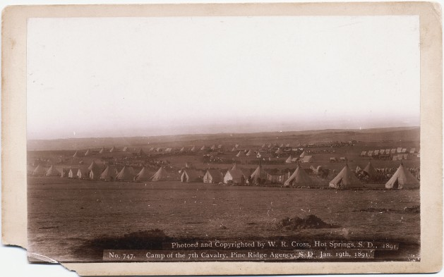 "William R. Cross, No. 747. ""Camp of the 7th Cavalry, Pine Ridge Agency, S. D. Jan. 19th, 1891. W. R. Cross, 1891. """